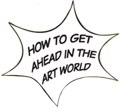 How to get ahead in the art world